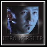 hero worship 2.0