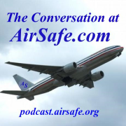 The Conversation at AirSafe.com Podcast