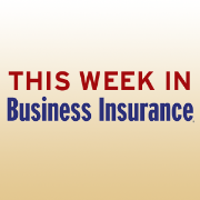 This Week in Business Insurance