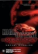 High Octane: Overboost