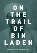 On the Trail of Bin Laden