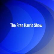 The Fran Harris Show