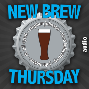 New Brew Thursday - Beer Review (AUDIO)