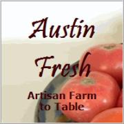 Austin Fresh - Artisan Farm to Table