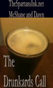 The Drunkards Call