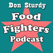 Don Sturdy Food Fighters Podcast