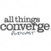 All Things Converge Podcast