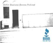 Better Business Bureau Podcast