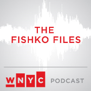 WNYC's Fishko Files
