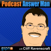Podcast Answer Man - Focused on Podcasting & New Media
