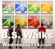 B.S. Walks When Money Talks