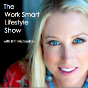 The Work Smart Lifestyle Show
