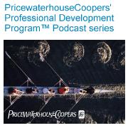 PricewaterhouseCoopers' Professional Development Program(TM) Podcast series