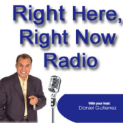 Right Here Right Now with Daniel Gutierrez | Blog Talk Radio Feed