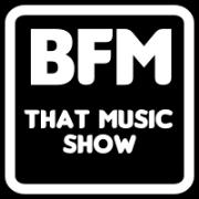 BFM :: That Music Show
