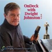 OnDeck with Dwight Johnston, v2.0