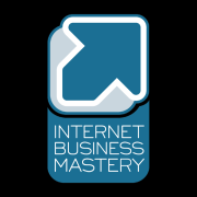 Internet Business Mastery: Business Development and Internet Marketing for the Web 2.0 Age » Podcast