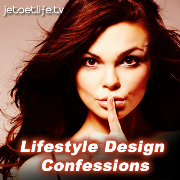 The Lifestyle Design Confessions Podcast