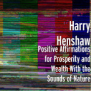 Positive Affirmations for Prosperity and Wealth With the Sounds of Nature (iPod)