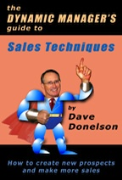 The Dynamic Manager's Guide To Sales Techniques: How To Create New Prospects And Make More Sales - A free audiobook by Dave Donelson