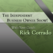 The Independent Business Owner Show!