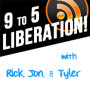 9 to 5 Liberation! Internet Business Podcast
