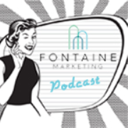 Fontaine Marketing Podcast