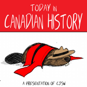 Today in Canadian History