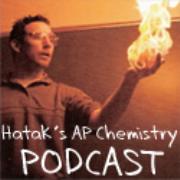 Hatak's AP Chemistry Podcast