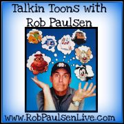 Talkin Toons with Rob Paulsen - Weekly Voice Acting and Voice Over Tips