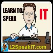 Learn to speak IT - L2SpeakIT.com - by Chris Pope - TechJives.net