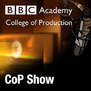 BBC College of Production: CoP Show