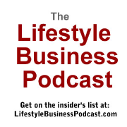 The Lifestyle Business Podcast