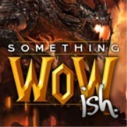 Something WoWish