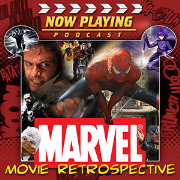 Now Playing Presents:  The Marvel Comic Book Movie Retrospective Series