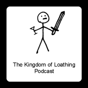 The Kingdom of Loathing Podcast