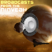 Broadcasts from the Ninveah