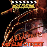 Now Playing Presents:  The Complete A Nightmare on Elm Street Movie Retrospective Series