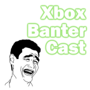 Xbox Banter Cast