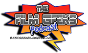The Film Geeks Podcast