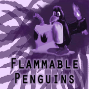 Flammable Penguins Podcast