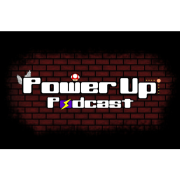 Power Up Podcast