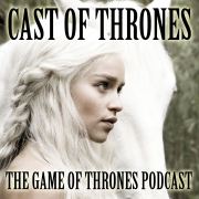Cast of Thrones: The Game of Thrones Podcast
