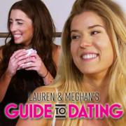 Lauren & Meghan's Guide to Dating