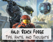 Halo: Reach Forge Tips, Hints, and Thoughts (iPod)