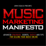 Music Marketing Manifesto - Music Business, Marketing and Band Promotion