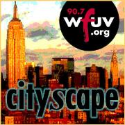 WFUV's Cityscape Podcast