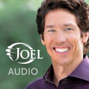 Joel Osteen Audio Podcast