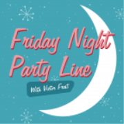 Friday Night Party Line