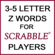 215 Three- to Five-Letter Words Containing Z for SCRABBLE Players